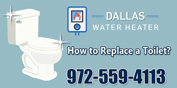 How to Replace a Toilet ?